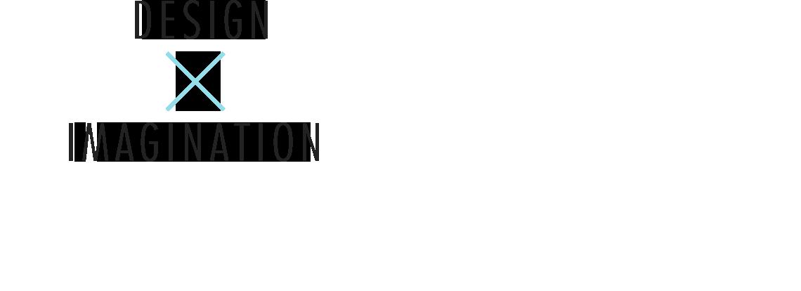 DEIGN × IMAGINATION